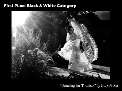 1st Place Black & White Category, Dancing For Tourists by Gary N-Ski