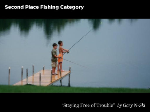 2nd Place Fishing Category, Staying Free of Trouble by Gary N-Ski