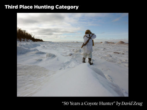 3rd Place Hunting Category, 50 Years a Coyote Hunter by David Zeug